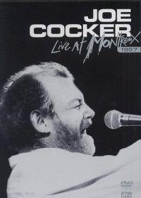 Cover Joe Cocker - Live At Montreux 1987 [DVD]